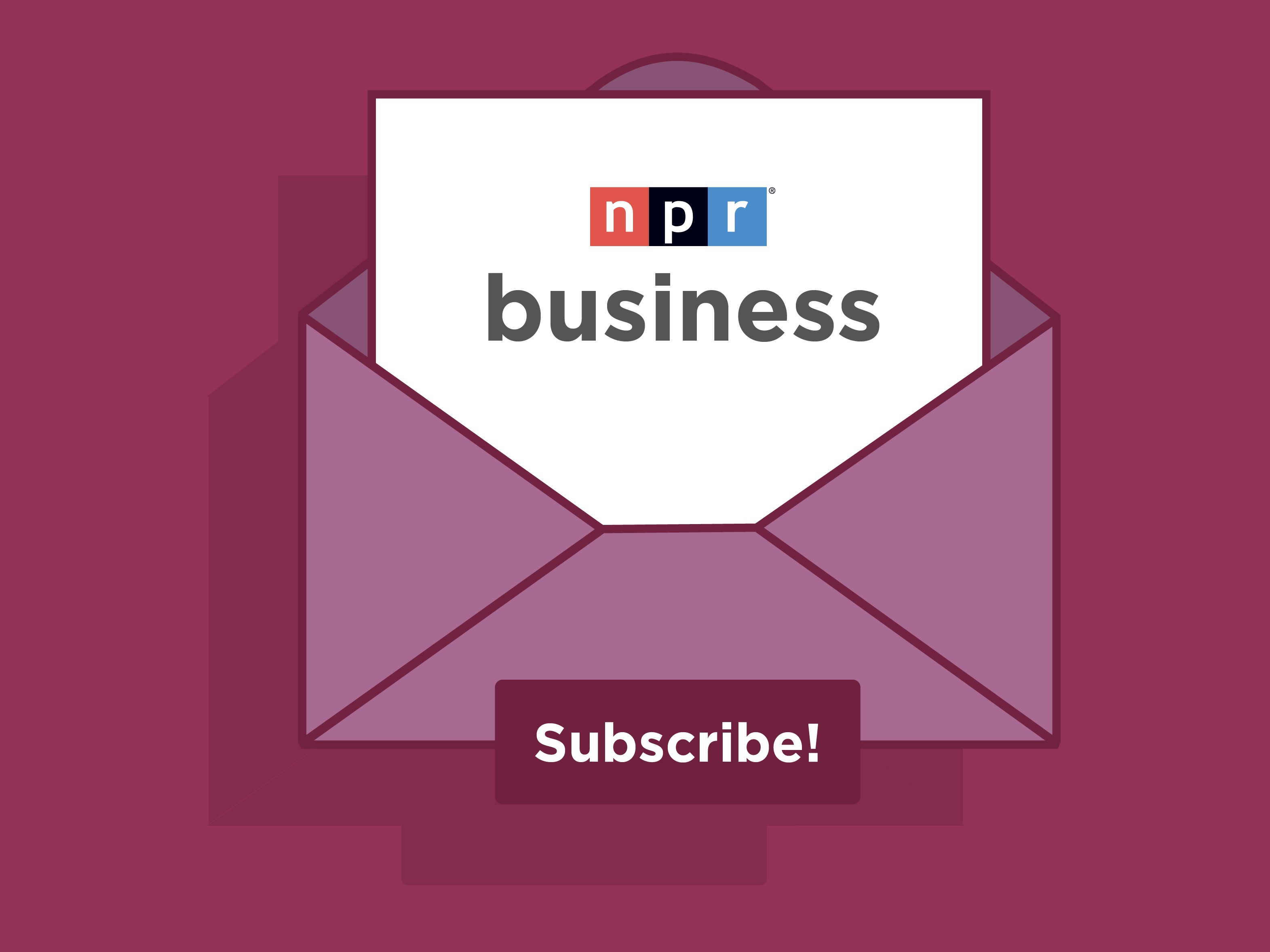 Subscribe To The NPR Business Newsletter