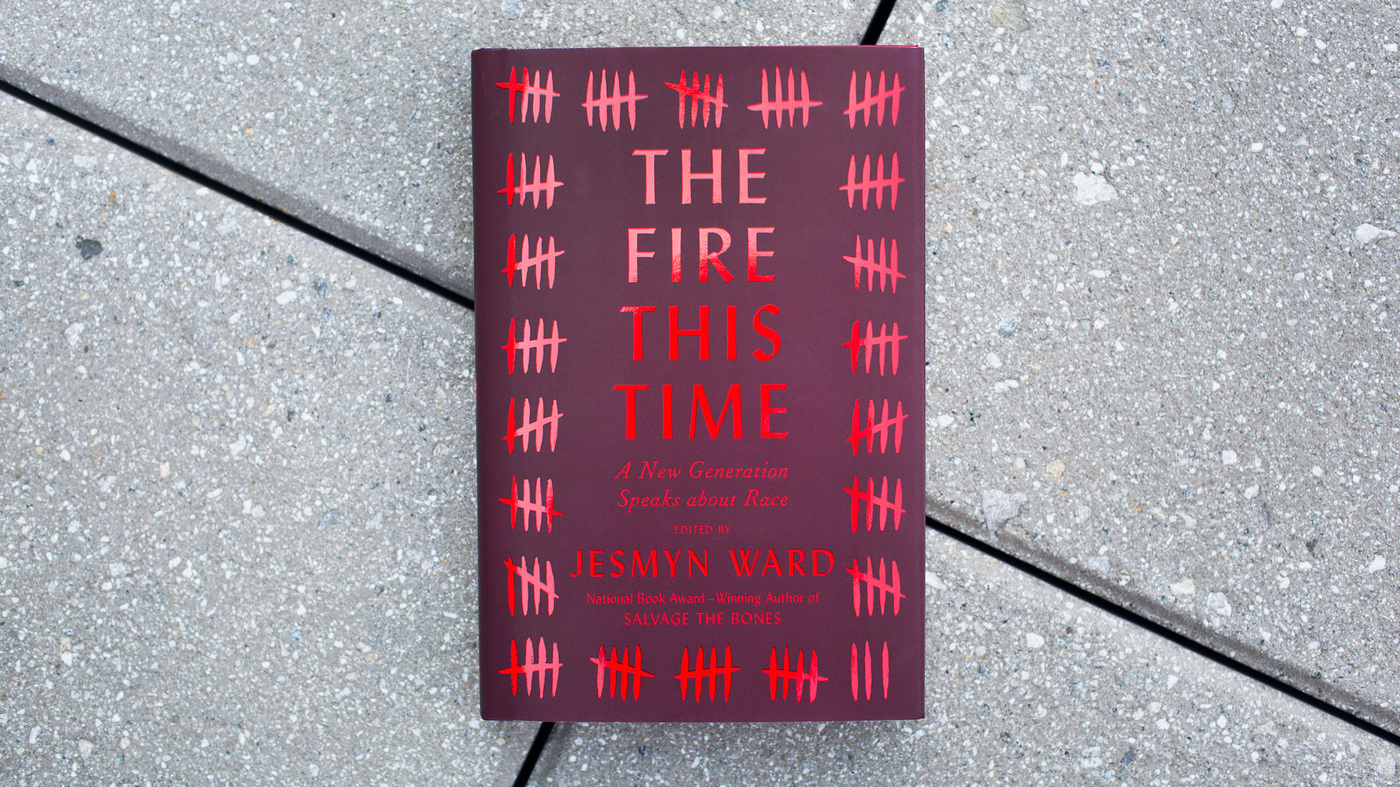 the fire this time essays on race in america by a new generation the fire this time essays on race in america by a new generation of writers code switch