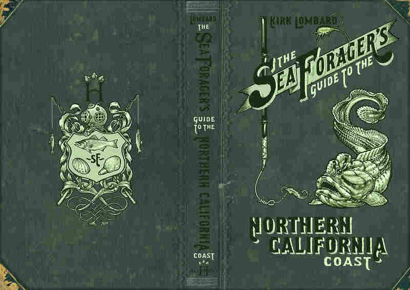 The cover of The Sea Forager's Guide to the Northern California Coast.