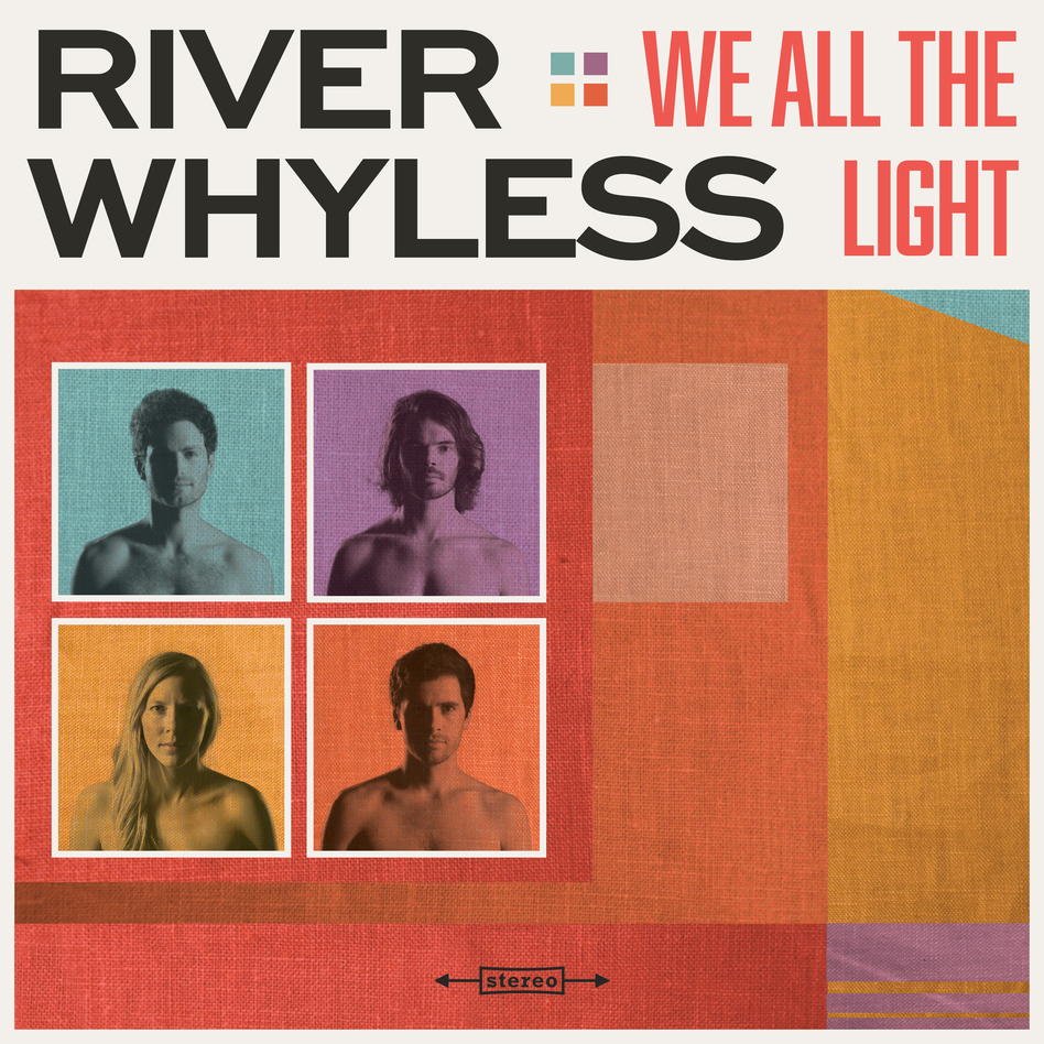 River Whyless, We All The Light. (Courtesy of the artist)