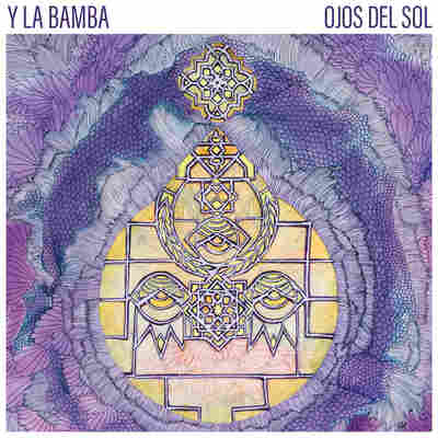 First Listen: Y La Bamba, 'Ojos Del Sol'