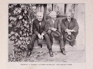 Thomas Edison (from left), Luther Burbank and Henry Ford. Two are still world-famous; the guy in the middle brought us many crop experiments, including the Himalayan blackberry that's now inescapable in Seattle.