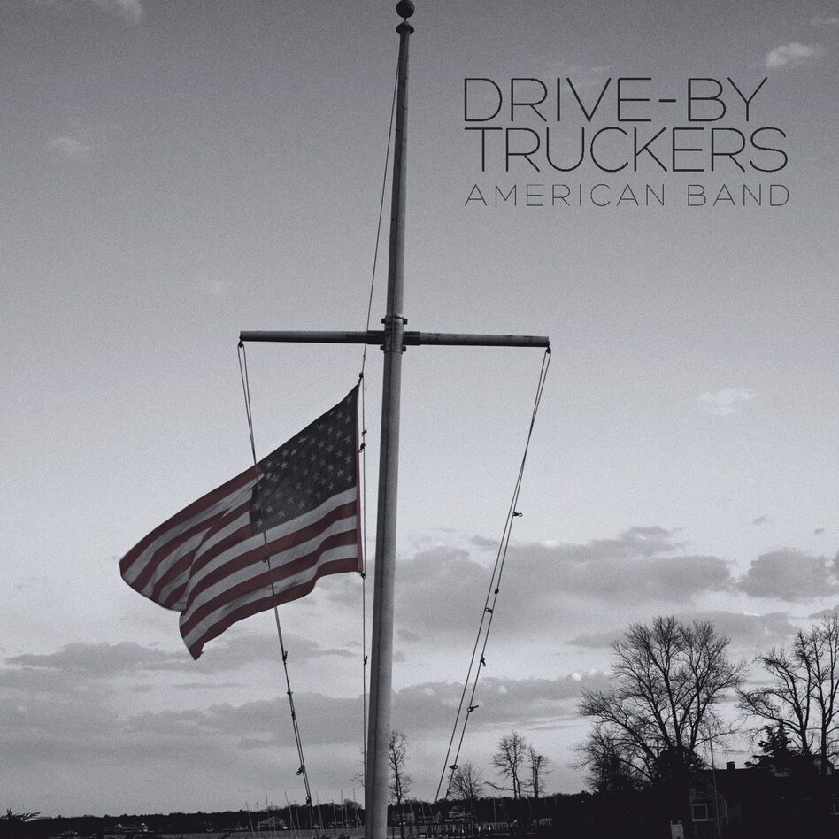 Drive-By Truckers, American Band. (Courtesy of the artist)