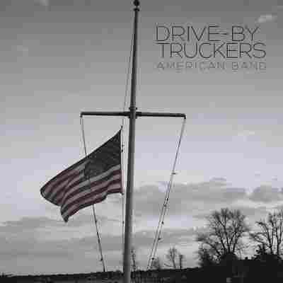 First Listen: Drive-By Truckers, 'American Band'