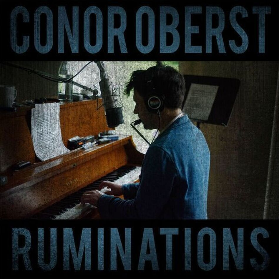 Conor Oberst, Ruminations. (Courtesy of the artist)