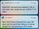 This emergency alert jolted New Yorkers on Sept. 19 as police sought a suspect in connection with explosions in the New York City metropolitan area. Lacking a photo or a link to one, it raised concerns about racial profiling.