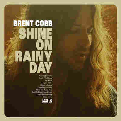 First Listen: Brent Cobb, 'Shine On Rainy Day'