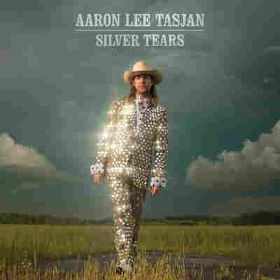 First Listen: Aaron Lee Tasjan, 'Silver Tears'