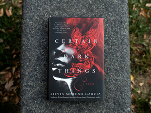 Certain Dark Things by Silvia Moreno-Garcia (Raquel Zaldivar/NPR)