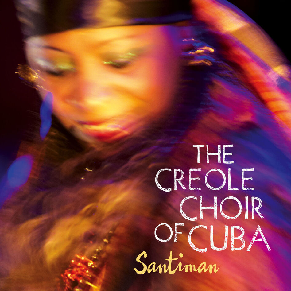 The Creole Choir of Cuba, Santiman (Courtesy of the artist)