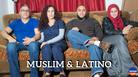 Muslim & Latino