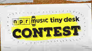 The Tiny Desk Contest Is Back!