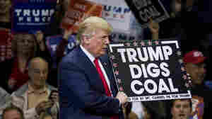 Coal Country Picked Trump. Now, It Wants Him To Keep His Promises