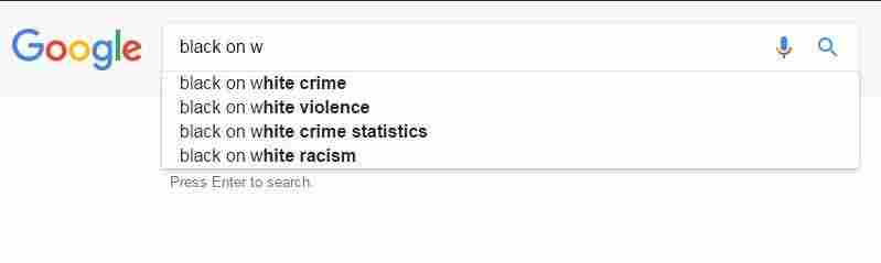 "A search conducted Jan. 9 by NPR in Washington, D.C., suggests four possible search terms for users who have typed in ""black on w,"" including ""black on white crime"" and ""black on white violence."""