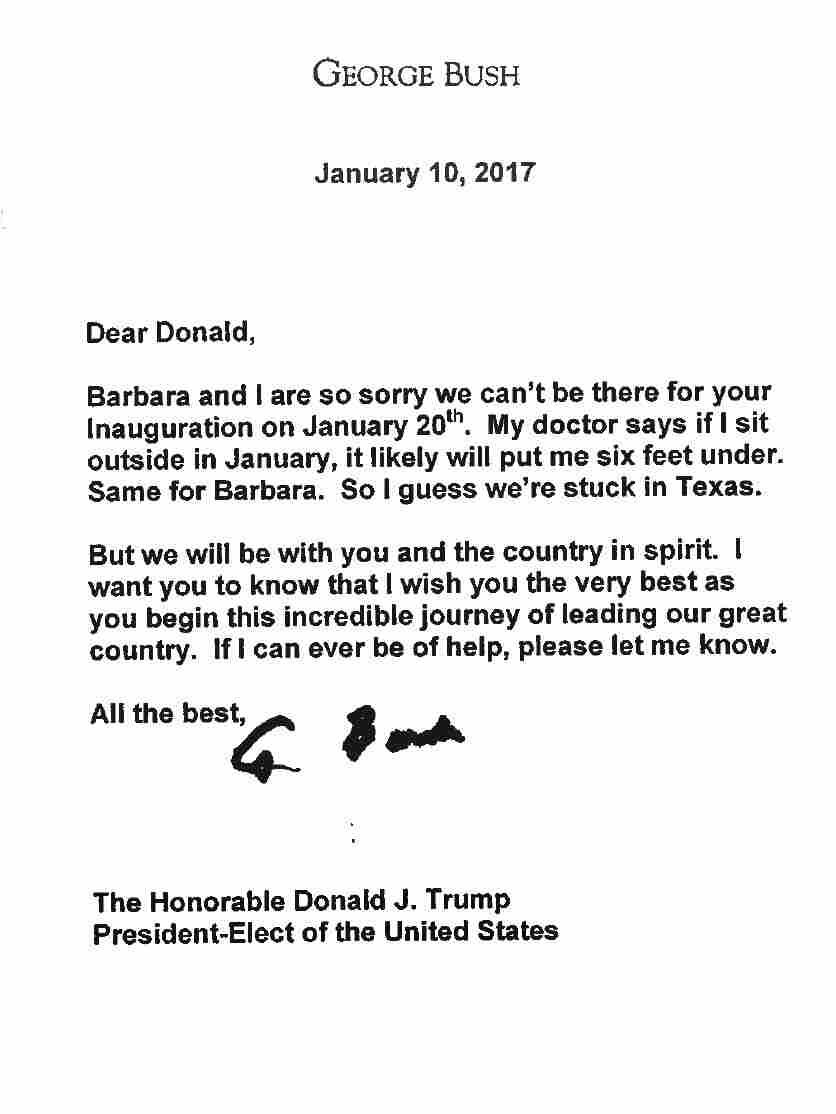 Former President George H.W. Bush wrote a letter to President-elect Donald Trump, apologizing for not attending his inauguration.