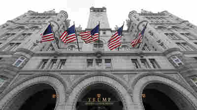 Trump's Washington Hotel Draws Protesters — And Ethics Concerns