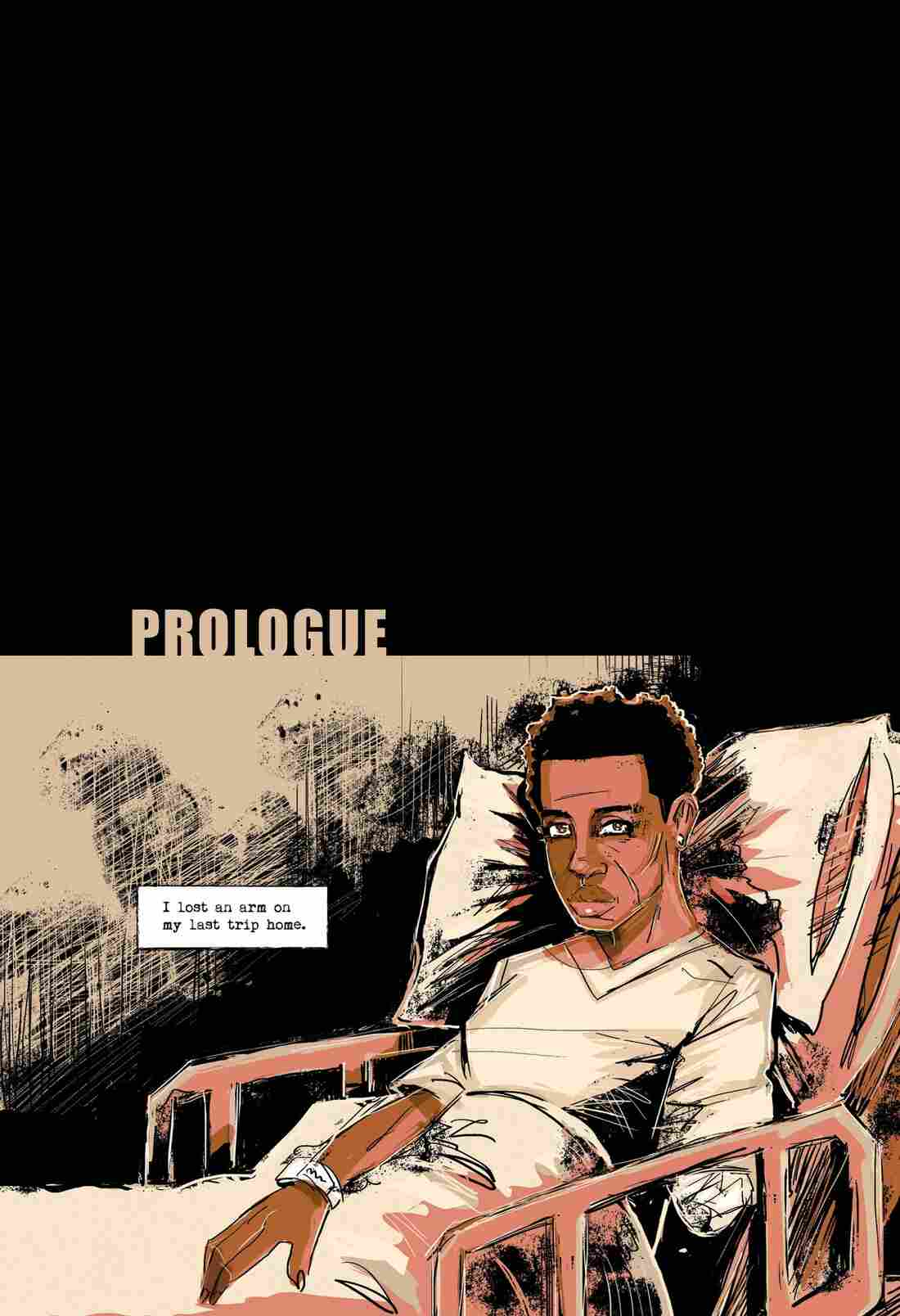 The prologue, which begins with Dana in a hospital bed missing part of her arm.
