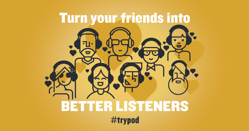 Listeners will be asked to share stories of why they listen and their favorite podcasts using the hashtag #trypod.