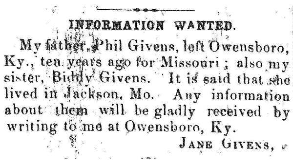 Jane Givens searches for her father, Phil, and sister, Biddy, through an ad placed in Cincinnati's The Colored Citizen in 1866.