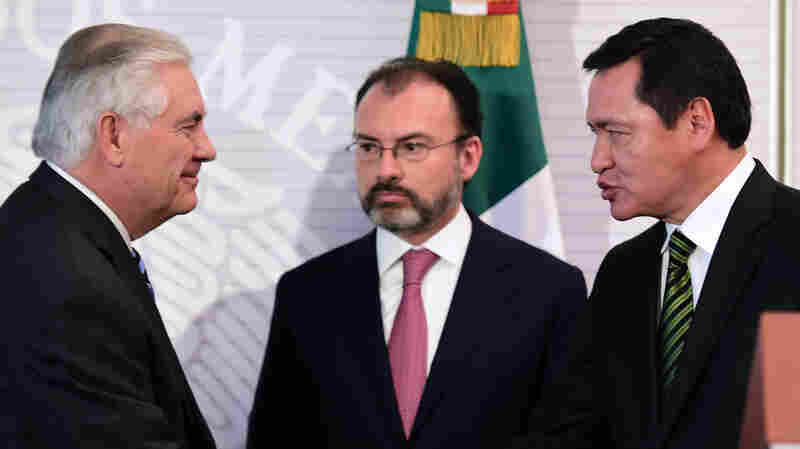 On Tillerson And Kelly Visit, Mexico Seeks 'Clarity' On Immigration Proposals
