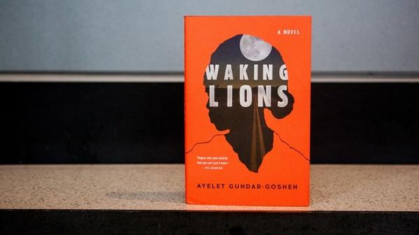 Waking Lions, by Ayelet Gundar-Goshen