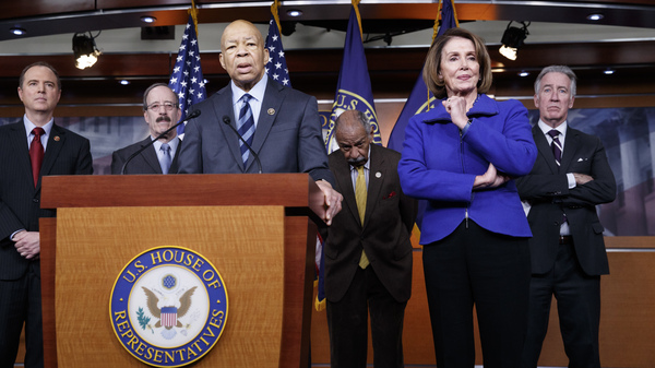 Top House Democrats, including Rep. Elijah Cummings, D-Md. (at the podium), said this week they want an investigation into President Trump