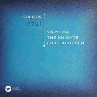 Listen: Yo-Yo Ma And The Knights Perform Osvaldo Golijov's 'Azul'