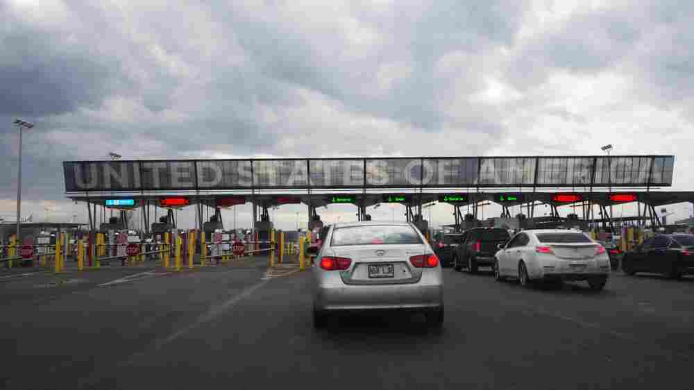 Canadians Report More Scrutiny And Rejection At U.S. Border Checkpoints