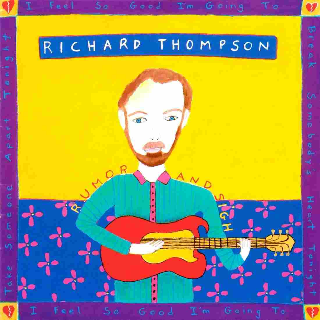 Richard Thompson, Rumor and Sigh