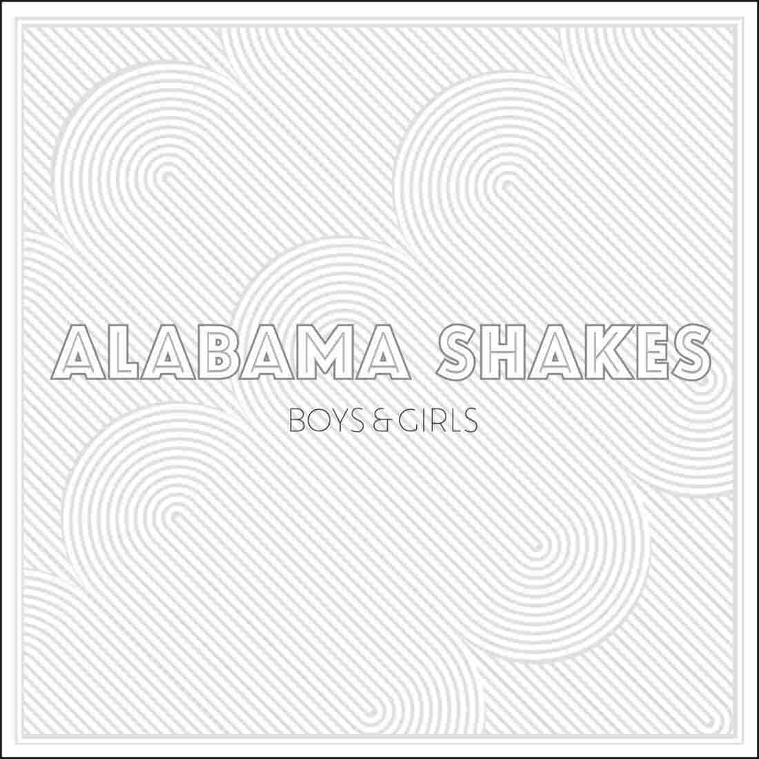 Alabama Shakes, Boys and Girls