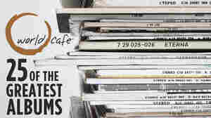 25 Albums For 25 Years Of World Cafe