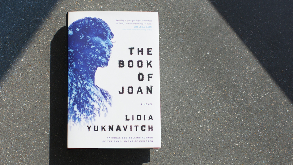 <em>The Book Of Joan</em> by Lidia Yuknavitch