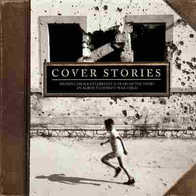 First Listen: Artists Cover Brandi Carlile's 'The Story'