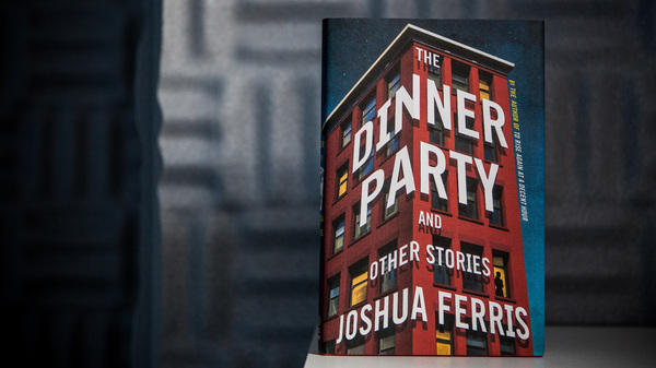 The Dinner Party by Joshua Ferris.