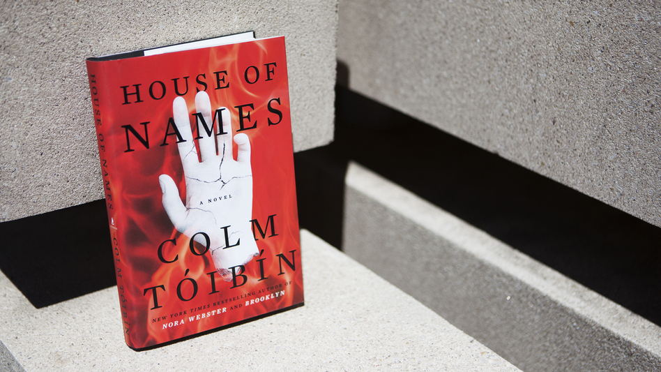 <em>House of Names</em> by Colm Toibin