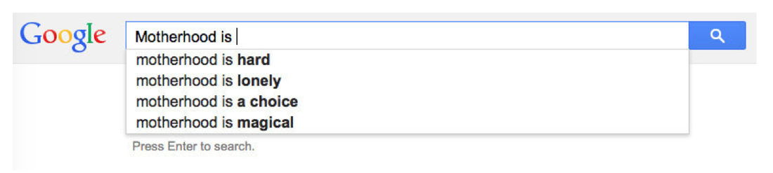 A Google search for motherhood in 2015.