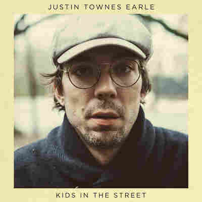 First Listen: Justin Townes Earle, 'Kids In The Street'