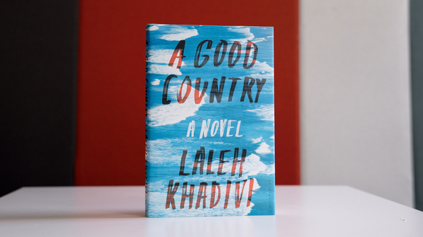 A Good Country by Laleh Khadivi