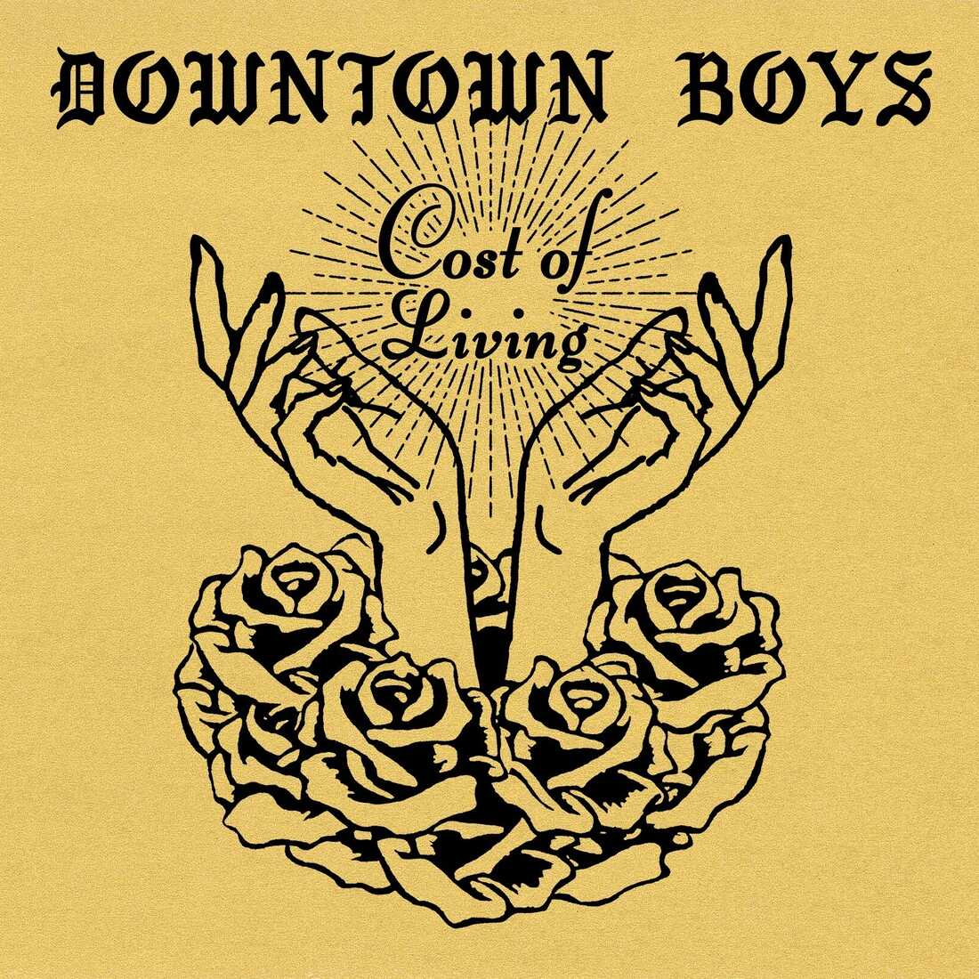 Downtown Boys, Cost Of Living