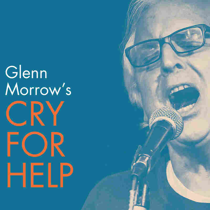 Glenn Morrow's Cry For Help