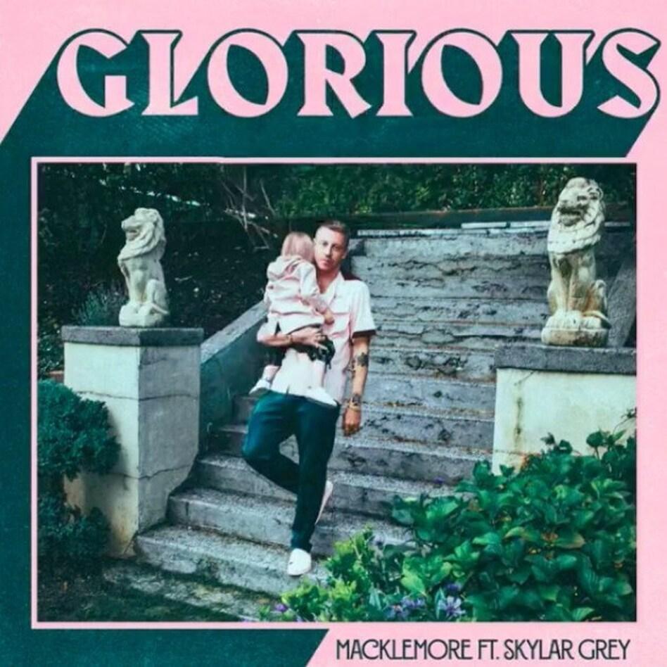 """Macklemore, """"Glorious."""""""