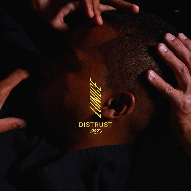 """Lunice, """"Distrust"""" single"""