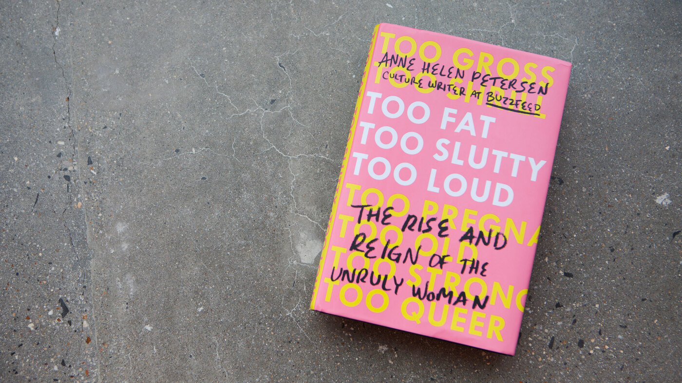 'Too Fat, Too Slutty' Challenges Cultural Expectations Of Women