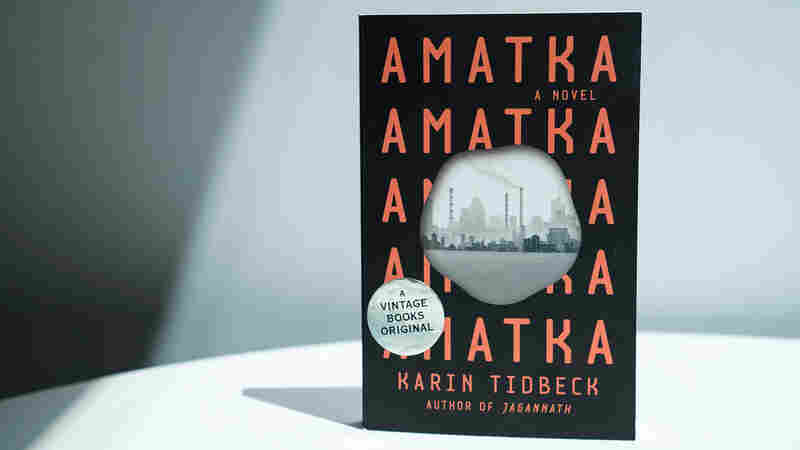 In 'Amatka,' A Warped And Chilling Portrait Of Post-Truth Reality