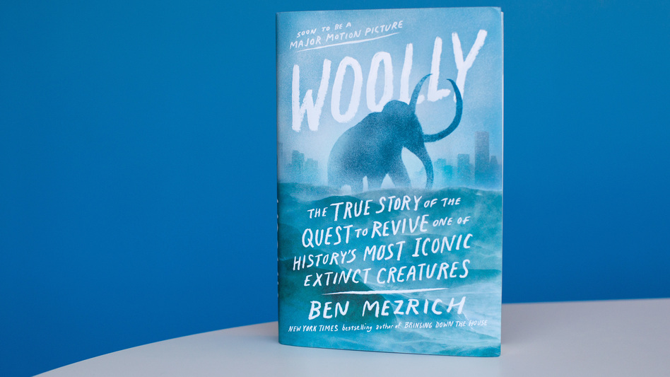 Woolly: The True Story of the Quest to Revive One of History's Most Iconic Extinct Creatures, by Ben Mezrich. (Photo: Liam James Doyle/NPR)