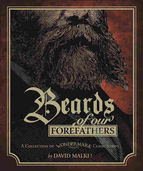 Wondermark: Beards of our Forefathers