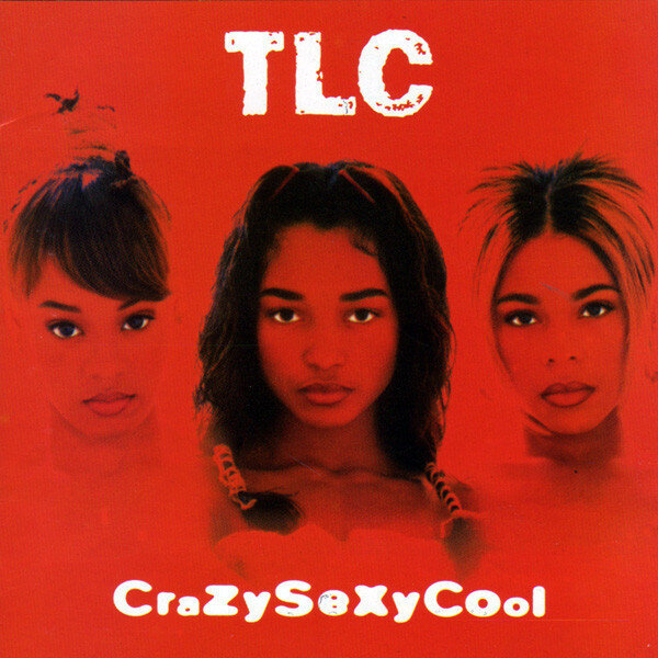 CrazySexyCool by TLC