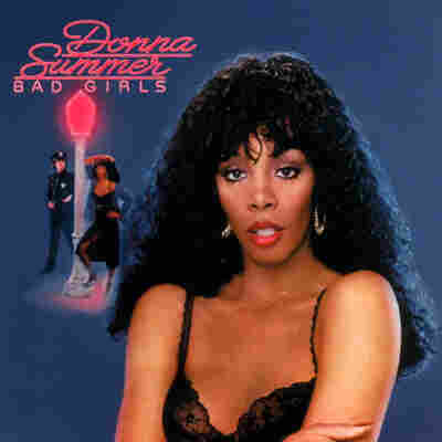 Bad Girls by Donna Summer