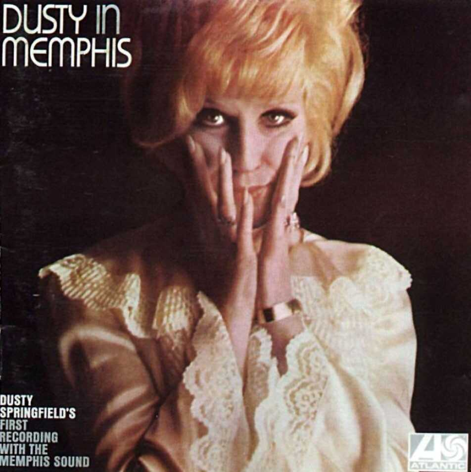 Dusty In Memphis by Dusty Springfield