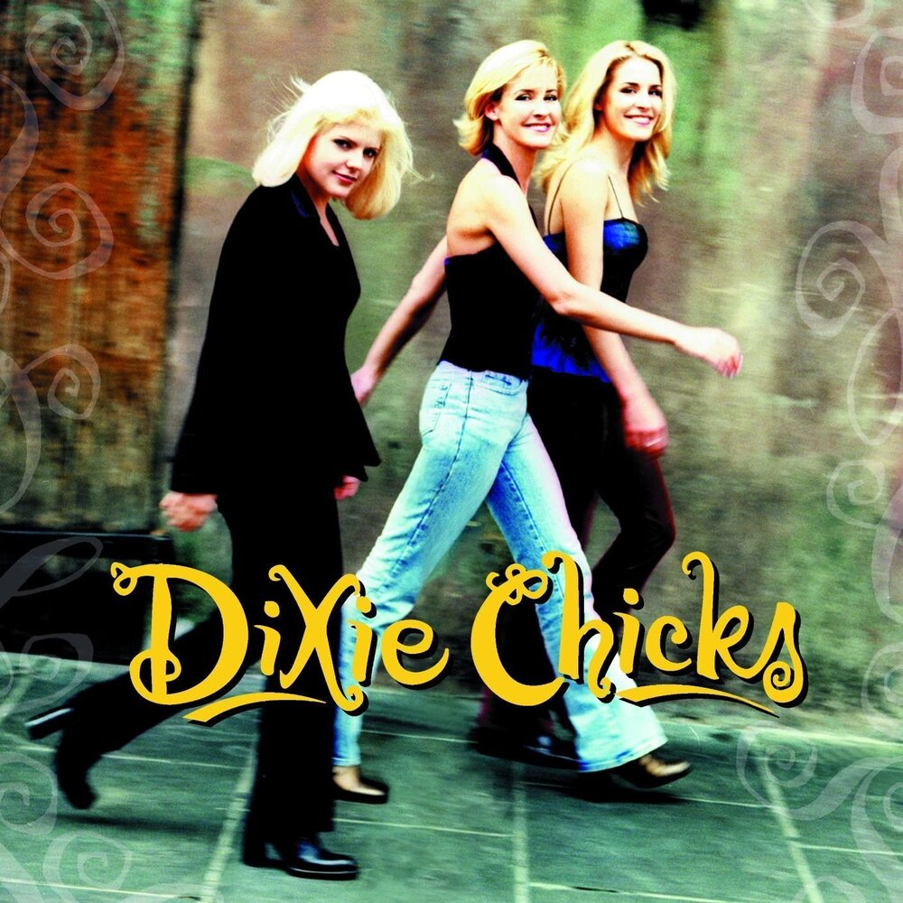 Wide Open Spaces by the Dixie Chicks